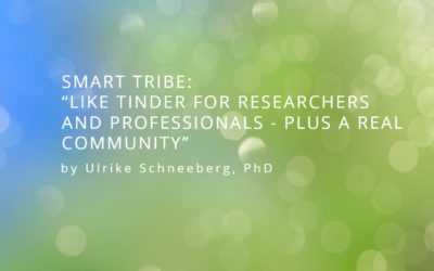 "Smart Tribe: ""Like Tinder for researchers and professionals – plus a real community"""